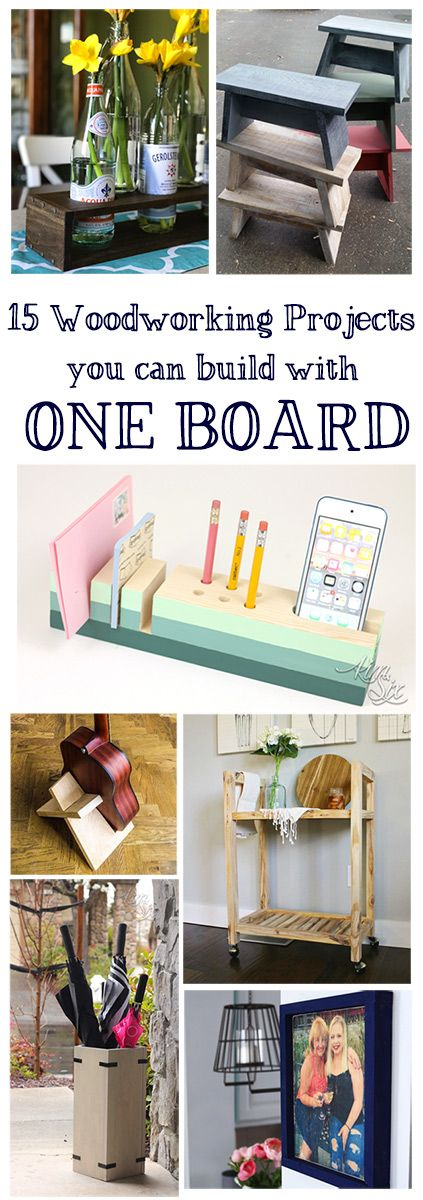DIY Woodworking Ideas 15 Easy to Build Woodworking Projects that only require ONE Board.  Great for beginner builders.
