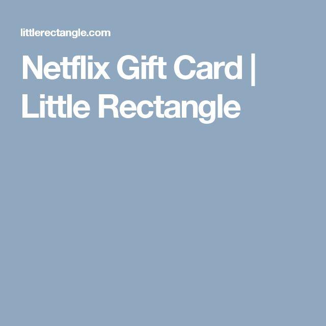 Netflix Gift Card | Little Rectangle