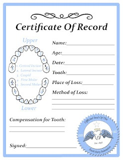 Tooth Fairy Certificate. :)