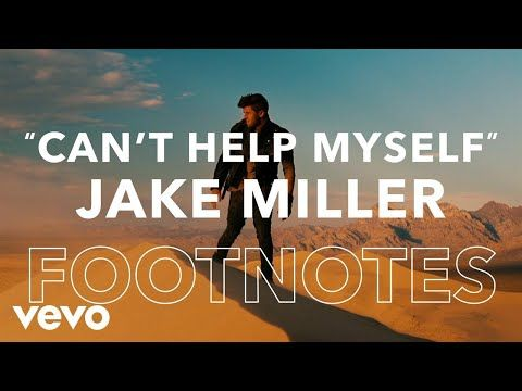"Jake Miller - ""Can't Help Myself"" Footnotes - YouTube"