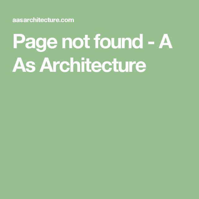 Page not found - A As Architecture