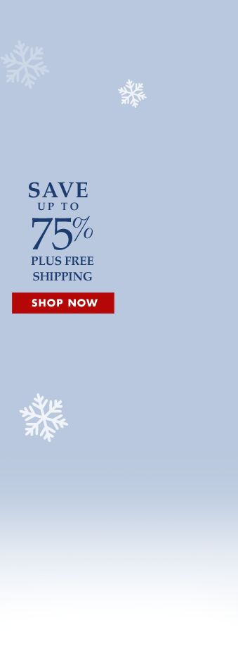 Save up to 75% off storewide! Shop now!
