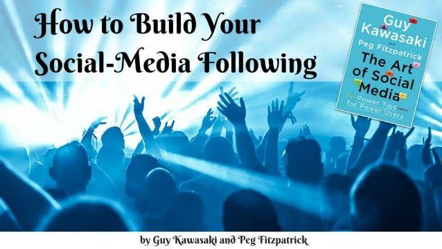 How to Build A Social Media Following Like Guy Kawasaki by HubSpot via slideshare