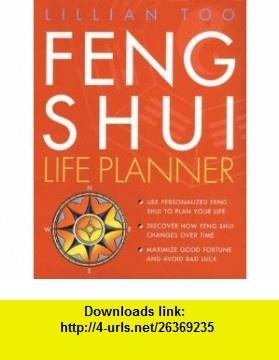 Feng Shui Life Planner (9780600609025) Lilian Too, Lillian Too , ISBN-10: 0600609022  , ISBN-13: 978-0600609025 ,  , tutorials , pdf , ebook , torrent , downloads , rapidshare , filesonic , hotfile , megaupload , fileserve
