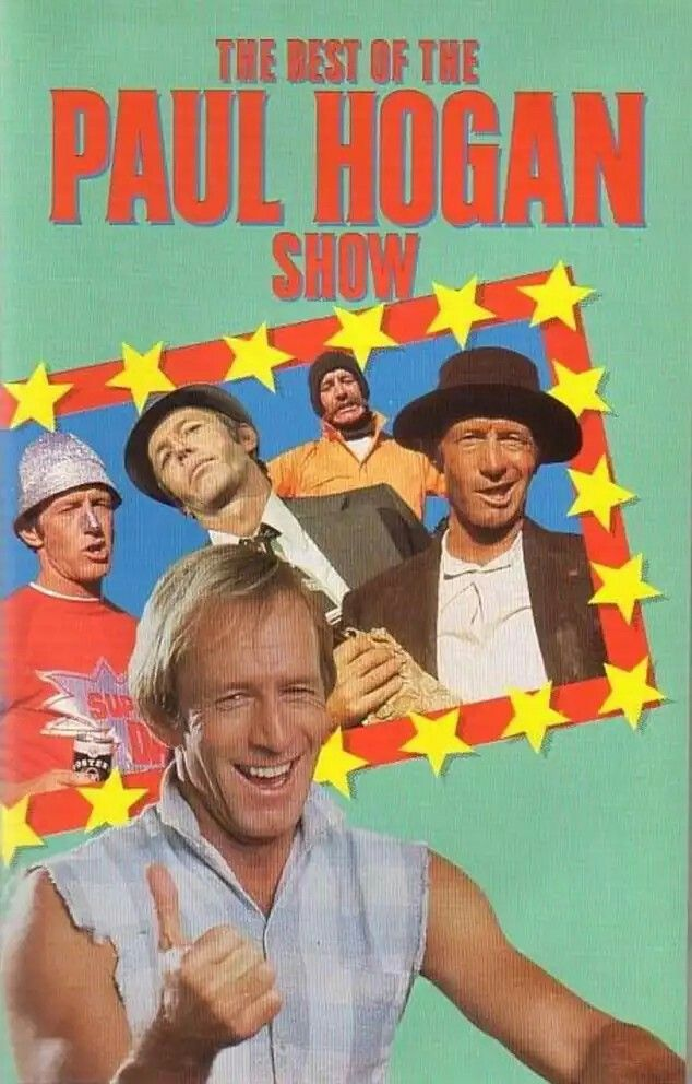 Paul hogan show . A popular Australian comedy show which aired on Australian television from 1973 until 1984