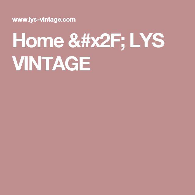 Home /         LYS VINTAGE