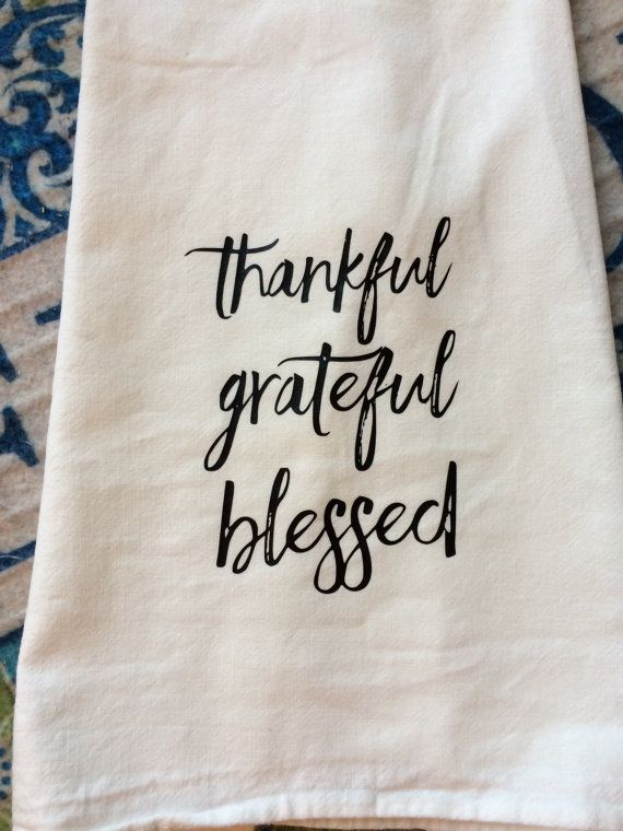 Farmhouse Kitchen Thankful Grateful Blessed Flour Sack Dish Towel Christmas Thanksgiving Family Gift Decor by TheFarmhouseShoppeCo