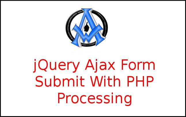 jQuery Ajax Form Submit With PHP Processing - https://a1websitepro.com/jquery-ajax-form-submit-with-php-processing/
