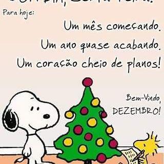 Bom Dia com alegria!!!   Um ótimo dia para todos, uma maravilhosa e divertida Sexta Feira e chegou Dezembro outra vez e mais um ano vem aí, que venha abençoado por Deus e com muita saúde e paz, pois o resto a gente corre atrás...hihihi...☀ #snoopy #snoopyecharliebrown #turmadosnoopy #peanuts #snoopylove #peanutsmovie #snoopeiros #souumasnoopeira #amoosnoopy #woodstock #snoopyewoodstock #snoopyesuaturma #mensagens #frases #pensamentos #reflexao #trechosdemenina #instagra...