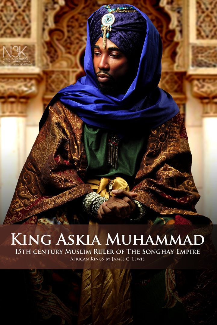 AFRICAN KINGS by International Photographer James C. Lewis | King Askia Muhammad I (1443 – 1538), born Muhammad Ture ou Mohamed Toure in Futa Tooro, later called Askia, also known as Askia the Great, was an emperor, military commander, and political reformer of the Songhai Empire in the late 15th century, the successor of Sunni Ali Beer. Askia Muhammad strengthened his country and made it the largest country in West Africa's history | Model: David Ferrell.