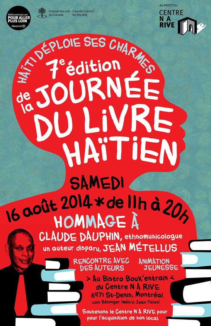 La 7e édition de la Journée du livre haïtien aura lieu ce samedi 16 août de 11h à 20h au Bistro Bouk'Entrain du Centre N A Rive.
