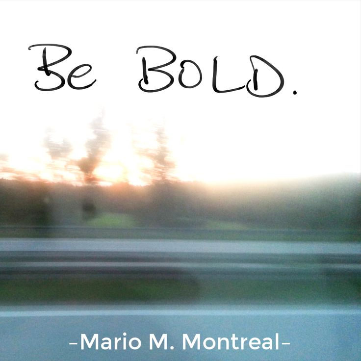 BE #BOLD.