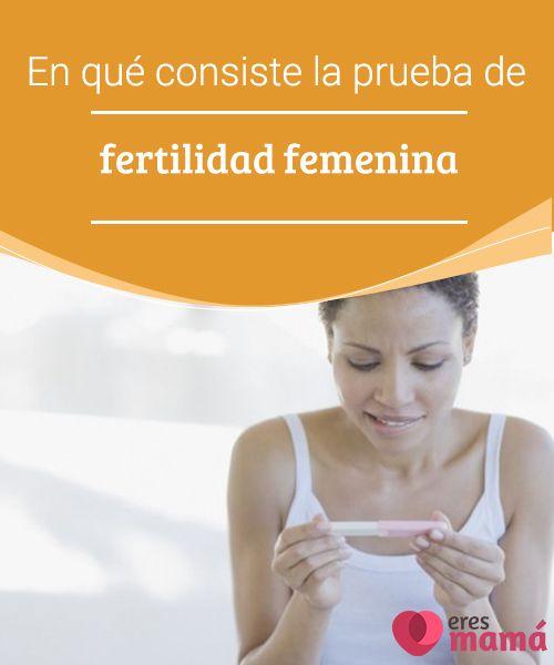 En qué consiste la prueba de fertilidad femenina   Naturalmente podríamos pensar que la prueba de fertilidad más precisa es intentar tener un hijo por más de un año sin éxito alguno. #Fertilidad #Mujeres #Hijos