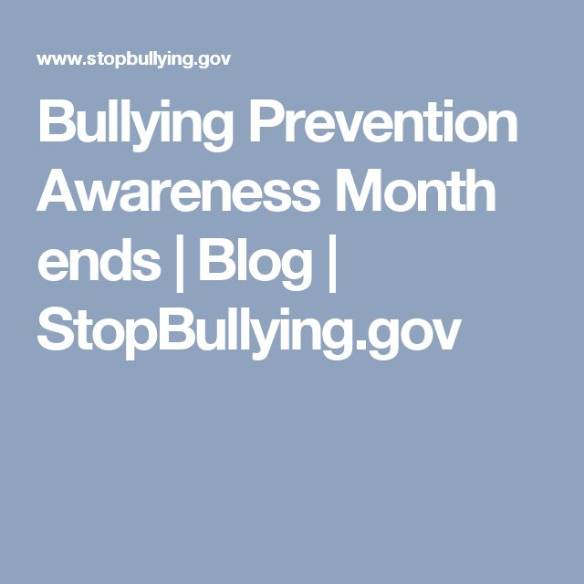 Bullying Prevention Awareness Month ends | Blog | StopBullying.gov