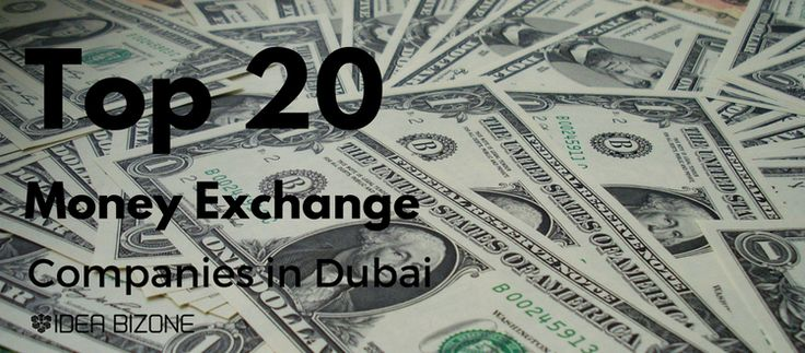 Top 20 Money Exchange Companies in Dubai