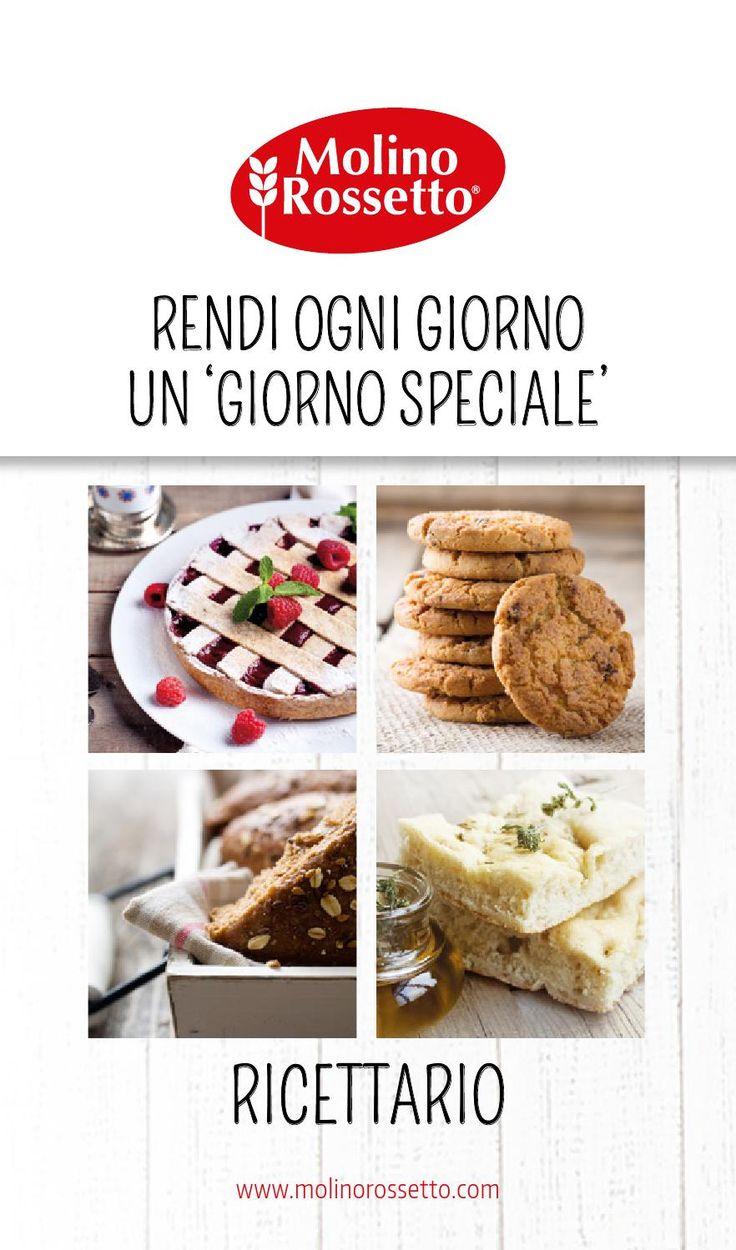 Ricettario Molino Rossetto Il ricettario Molino Rossetto è stato pensato per preparare tante ricette dolci e salate, semplici e gustose. Rendi ogni giorno un 'giorno speciale'.