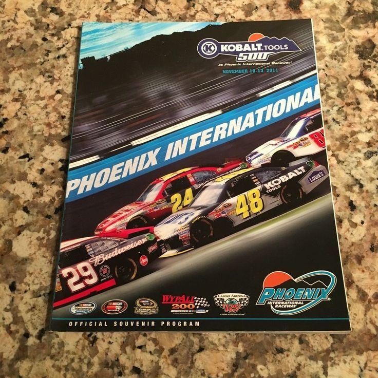 Phoenix International Raceway 2011 Kobalt Tolls 500 Program | Kasey Kahne Winner