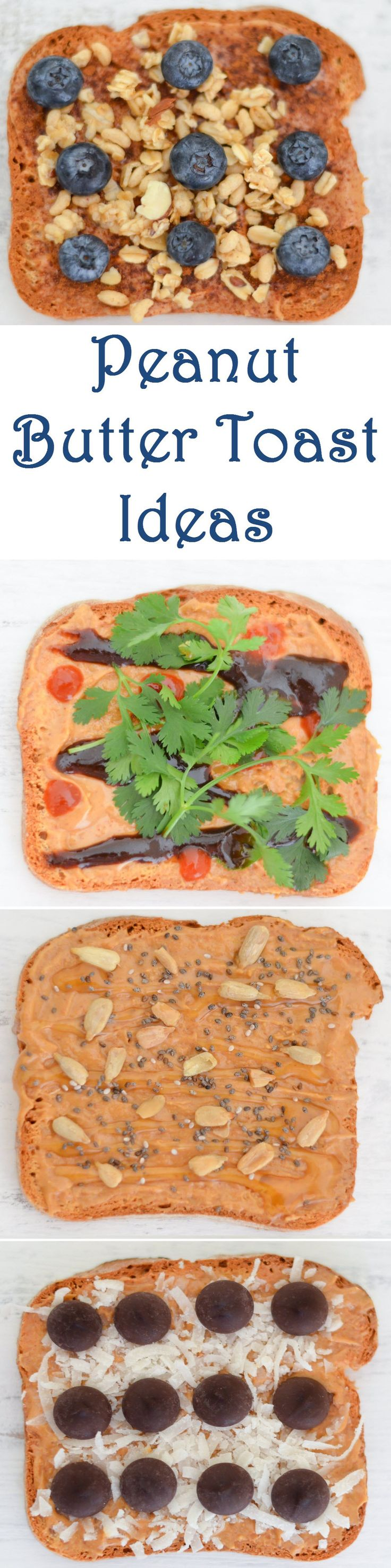 Peanut Butter Toast Ideas #peanutbutter #toast #healthy #snack #lucismorsels #foodblogger