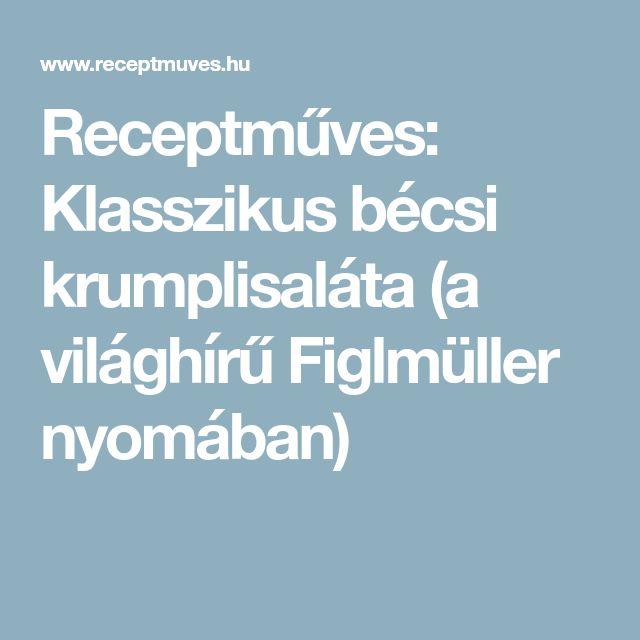 Receptműves: Klasszikus bécsi krumplisaláta (a világhírű Figlmüller nyomában)