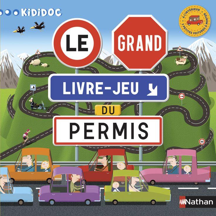 Le grand livre-jeu du permis ! | Kididoc | Éditions NATHAN