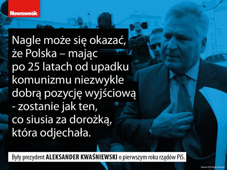 Aleksander Kwaśniewski cytaty tygodnia