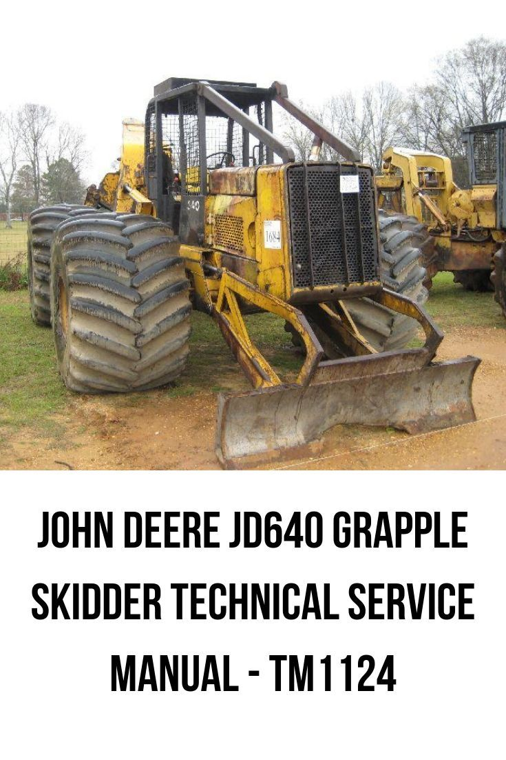 Pin On Grapple Skidder Technical Service Manuals