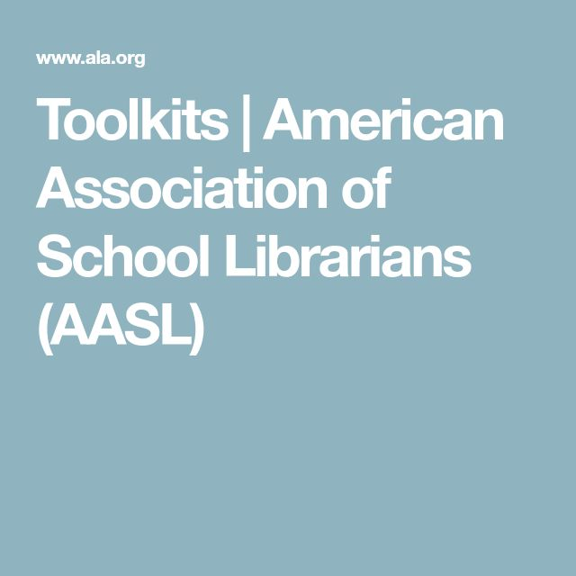 Toolkits | American Association of School Librarians (AASL)