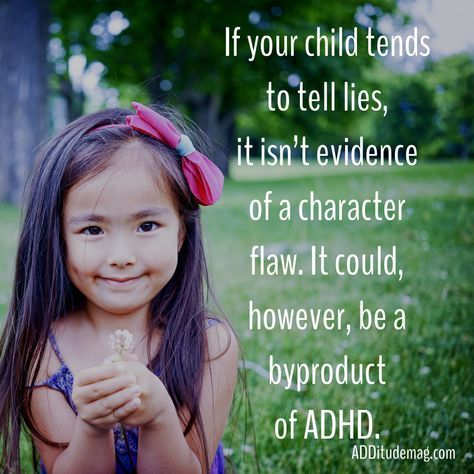 If your child has ADHD, her lies may be covering up impulsivity, self-esteem, or social issues. How to handle this frustrating discipline problem positively.