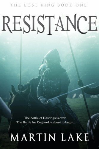 The Lost King: Resistance by Martin Lake, http://www.amazon.com/dp/B004X23TFO/ref=cm_sw_r_pi_dp_laqTsb1DCGAE0