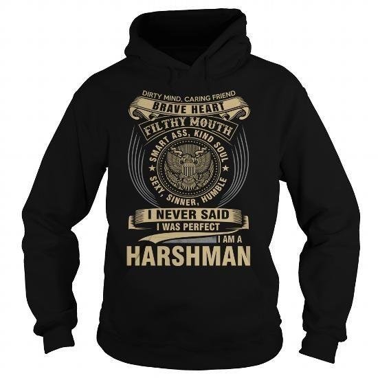 I Love HARSHMAN T shirts