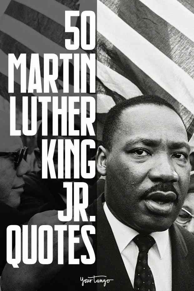 50 Best Martin Luther King Jr. Quotes & 620
