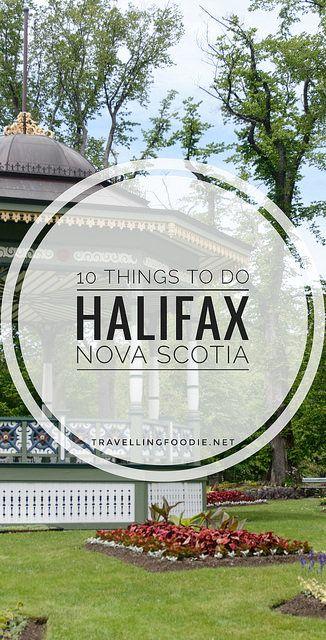 Halifax, Nova Scotia: 10 Things To Do including Alexander Keith's Brewery Tour, Art Gallery of Nova Scotia, Halifax Citadel Hill, Pier 21.