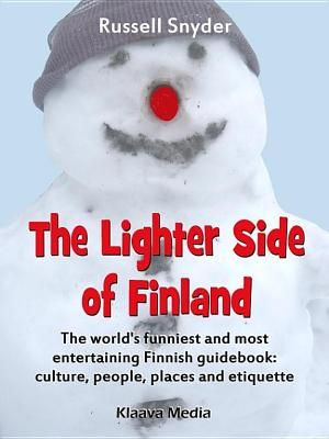 The Lighter Side of Finland by Russell Snyder