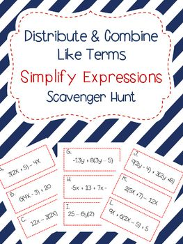 This Simplifying Expressions Scavenger Hunt is perfect for math class, cooperative learning or as an extension for early finishers. Simply print, cut, and tape the problems around your room.  Give your students the record sheet and let them search around the room for the problems.