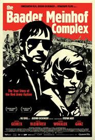 """The Baader Meinhof Complex"" - ""Der Baader Meinhof Komplex"" A great German movie about the West German left-wing terrorist group RAF (""Red Army Fraction"" - Rote Armee Fraktion)"