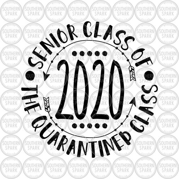 Quarantined Svg Senior 2020 Senior Class Of 2020 The Etsy In 2020 Graduation Clip Art And So The Adventure Begins Senior Shirts