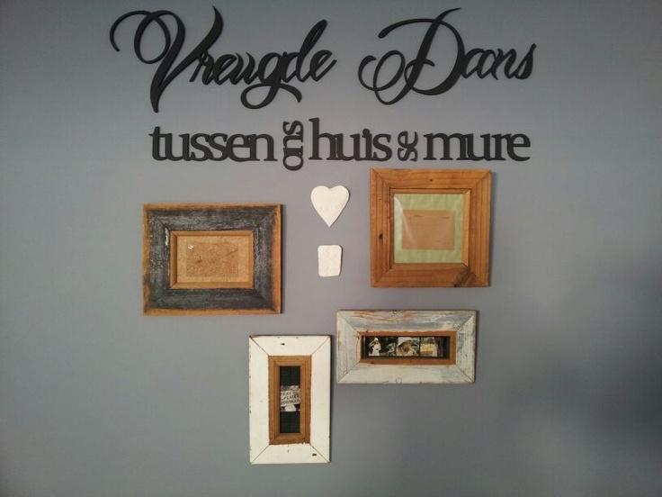 """""""Vreugde Dans tussen ons huis se mure"""" beskikbaar in rou hout @ R480. 15 cm hoog en 6 mm dik"""