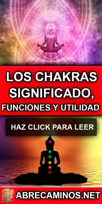 Abrecaminos Net Los Chakras Significado Función Y Utilidad En 2021 Chakras