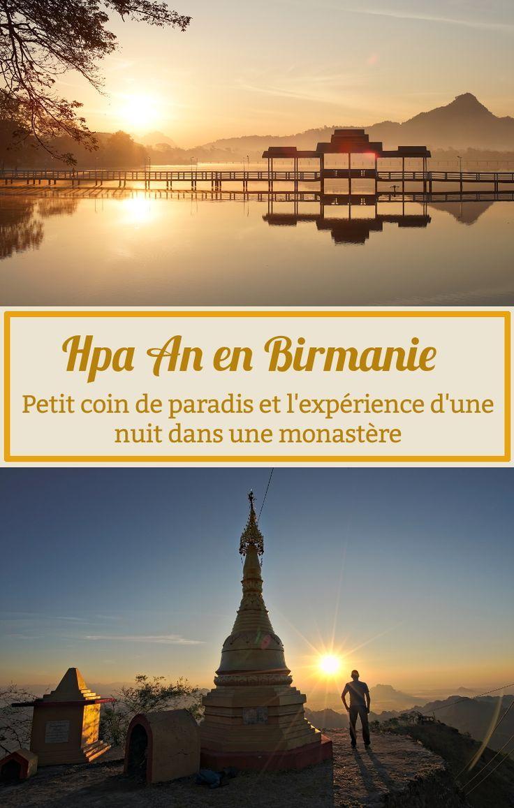 Dormir dans un monastère en Birmanie et découverte de la petite ville de Hpa An. Hpa An se situe dans le sud est du Myanmar, tout proche de la frontière terrestre avec la Thailande. Notre premier arrêt lors de notre voyage birman de 2017