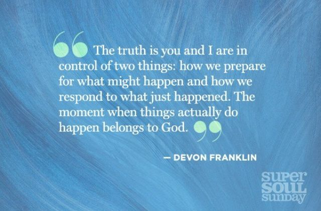 Devon Franklin | quotes | Super Soul Sunday