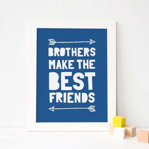 Brothers Make The Best Friends Printable Art Boy Nursery Decor Brothers Wall Art Blue Boy Room Decor Boy Playroom Art Instant Download Blue Boys Room Decor Boys Playroom Art Boys Room