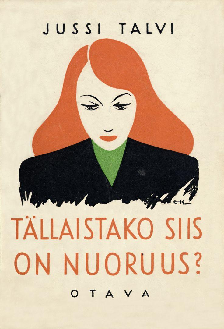 Title: Tällaistako siis on nuoruus?   Author: Jussi Talvi   Designer: Erkki Koponen