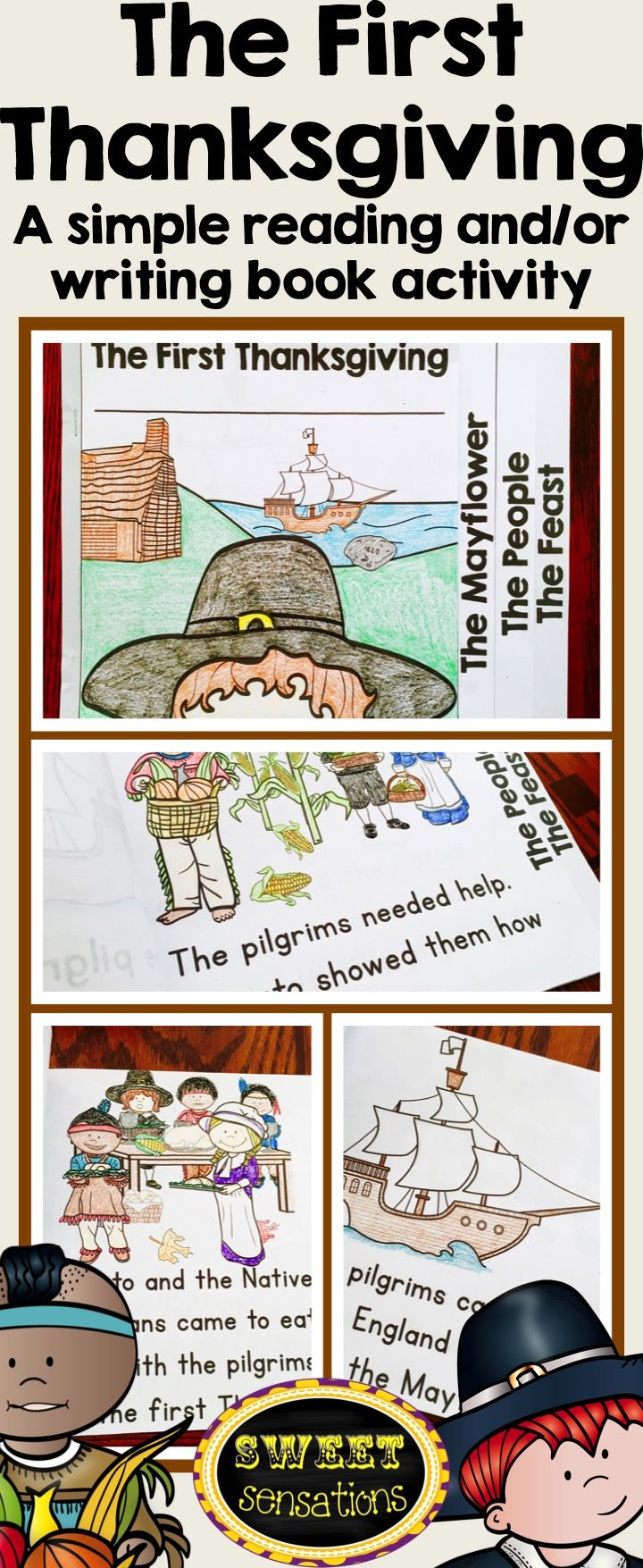 The First Thanksgiving - a simple reading and writing activity for kindergarten and first grade.  Interchangeable pages makes differentiation easy.