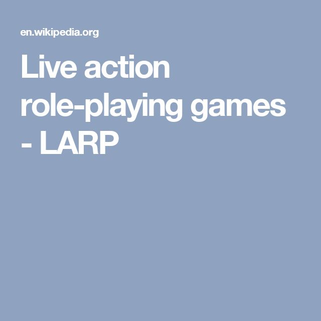 Live action role-playing games - LARP