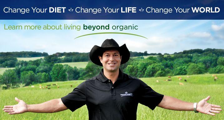 Beyond Organic: grassfed/greedfed beef & dairy, etc.