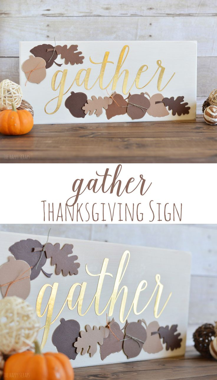 Make this beautiful DIY Gather Thanksgiving Sign with the help of your Cricut Explore to have on display for your Thanksgiving holiday. The colors, leaves & acorns are perfect for Thanksgiving.