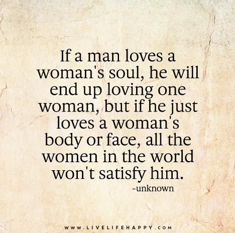 If a Man Loves a Woman's Soul