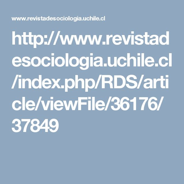 http://www.revistadesociologia.uchile.cl/index.php/RDS/article/viewFile/36176/37849