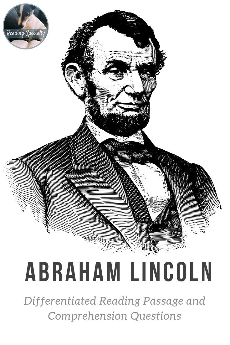 Abraham Lincoln Differentiated Reading Comprehension Passage Feb