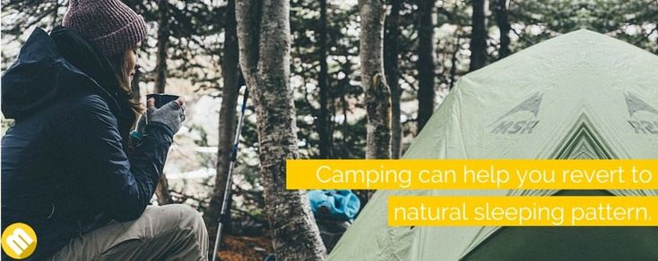 Go out camping: Camping has been proven to reset the body clock of a person in just a week. This is due to the fact that our brain naturally syncs with the natural light or time of the Sun. So if you want to go back to your natural sleeping pattern, a week in the woods would be a great way to regain and calibrate your body clock. It's also a great for an internet detox.